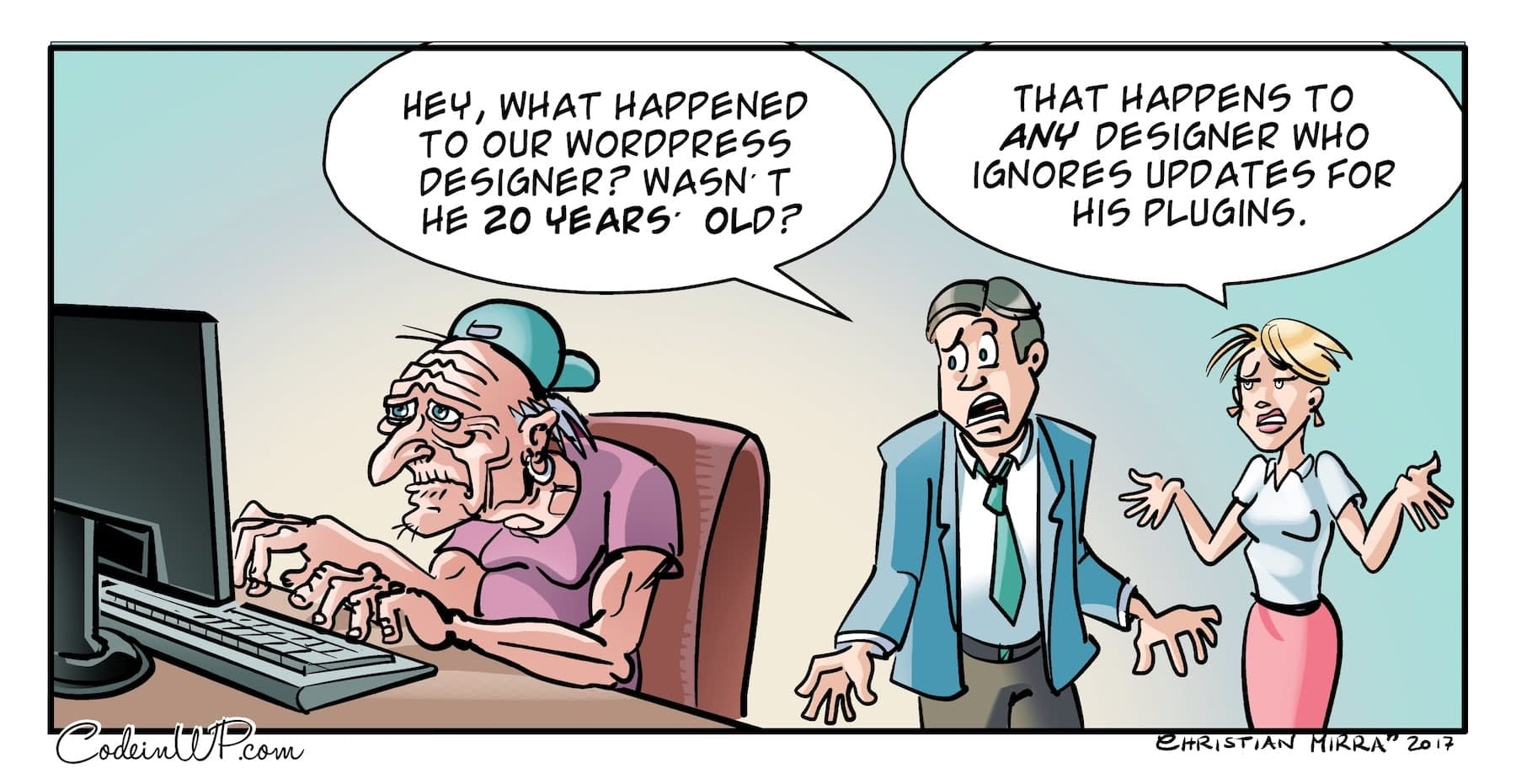 WordPress jokes about the stress of working with outdated tech