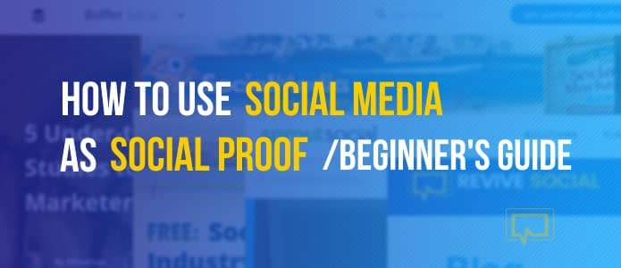 Social Media as Social Proof