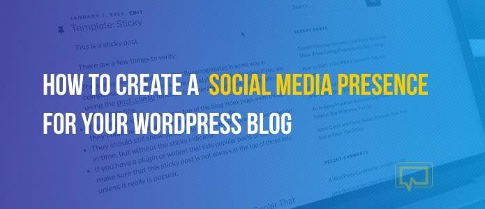 create a social media presence for your blog
