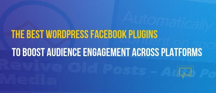 Best WordPress Facebook Plugins