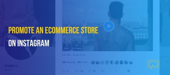 How to Promote an eCommerce Store on Instagram and Boost Sales
