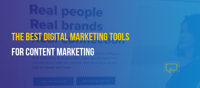 15 of the Best Digital Marketing Tools for Content Marketing